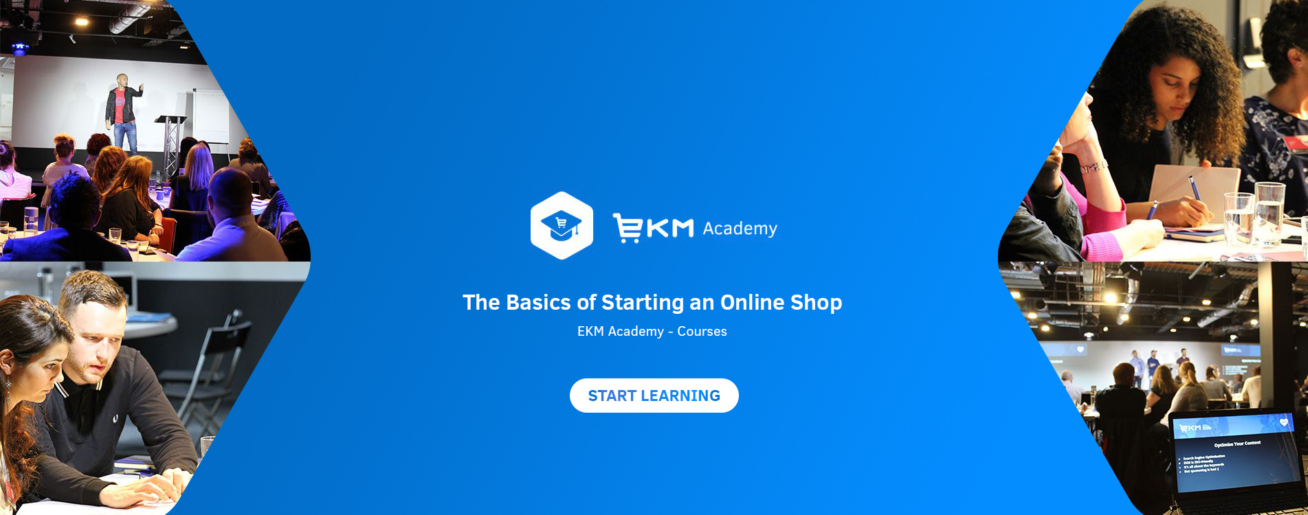 The Basics of Starting an Online Shop EKM Academy Course